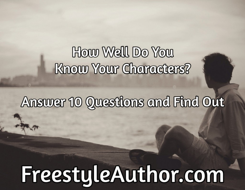 How Well Do You Know Your Characters?