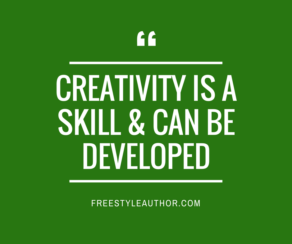 Creativity is a Skill – & How to Develop It